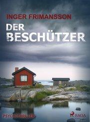 Der Beschützer - Psychothriller (eBook, ePUB)