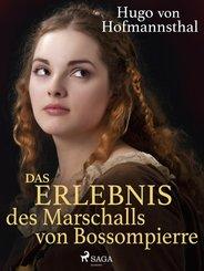 Das Erlebnis des Marschalls von Bossompierre (eBook, ePUB)