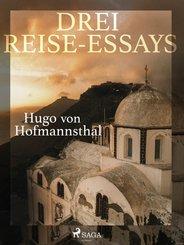 Drei Reise-Essays (eBook, ePUB)