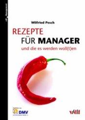 Rezepte für Manager und die es werden woll(t)en (eBook, PDF)