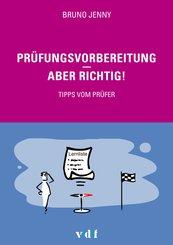 Prüfungsvorbereitung - aber richtig! (eBook, ePUB)