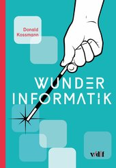 Wunder Informatik (eBook, ePUB)