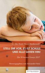 11. 'Der Bund'-Essay-Wettbewerb: Stell Dir vor, es ist Schule und alle gehen hin! (eBook, ePUB)