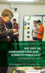 12. ''Der Bund''-Essay-Wettbewerb: Wir sind ein Einwanderungsland - schmeckt Ihnen das? (eBook, ePUB)