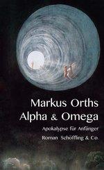Alpha & Omega (eBook, ePUB)