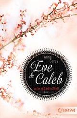 Eve & Caleb 2 - In der gelobten Stadt (eBook, ePUB)