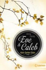Eve & Caleb 3 - Kein Garten Eden (eBook, ePUB)