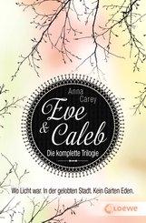 Eve & Caleb - Die komplette Trilogie (eBook, ePUB)