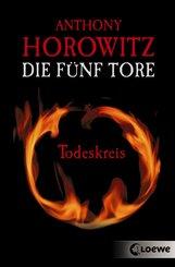 Die fünf Tore 1 - Todeskreis (eBook, ePUB)