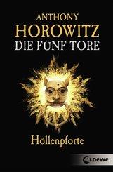 Die fünf Tore 4 - Höllenpforte (eBook, ePUB)