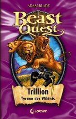 Beast Quest 12 - Trillion, Tyrann der Wildnis (eBook, ePUB)
