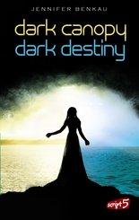 Dark Canopy und Dark Destiny - Doppelbundle (eBook, ePUB)