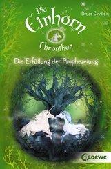 Die Einhorchroniken 4 - Die Erfüllung der Prophezeiung (eBook, ePUB)
