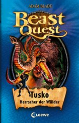 Beast Quest 17 - Tusko, Herrscher der Wälder (eBook, ePUB)
