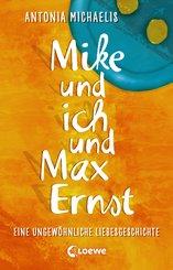 Mike und ich und Max Ernst (eBook, ePUB)