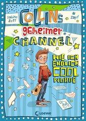 Collins geheimer Channel - Wie ich endlich cool wurde (eBook, PDF)