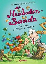 Die Heuboden-Bande - Ein Huhn in geheimer Mission (eBook, ePUB)