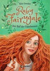 Ruby Fairygale - Der Ruf der Fabelwesen (eBook, ePUB)