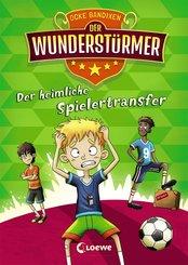 Der Wunderstürmer - Der heimliche Spielertransfer (eBook, ePUB)