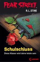 Fear Street 49 - Schulschluss (eBook, ePUB)