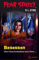 Fear Street 46 - Besessen (eBook, ePUB)