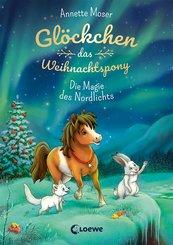 Glöckchen, das Weihnachtspony (Band 3) - Die Magie des Nordlichts (eBook, ePUB)