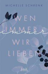 Wen immer wir lieben (Immer-Trilogie - Band 1) (eBook, ePUB)