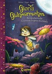 Gloria Glühwürmchen (Band 1) - Bezaubernde Gutenachtgeschichten (eBook, ePUB)