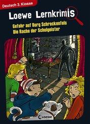 Loewe Lernkrimis - Gefahr auf Burg Schreckenfels / Die Rache der Schulgeister (eBook, PDF)