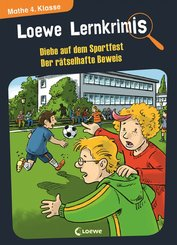 Loewe Lernkrimis - Diebe auf dem Sportfest / Der rätselhafte Beweis (eBook, PDF)