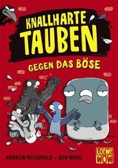 Knallharte Tauben gegen das Böse (Band 1) (eBook, PDF)