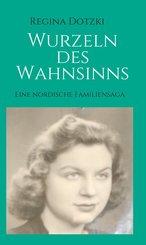 Wurzeln des Wahnsinns (eBook, ePUB)
