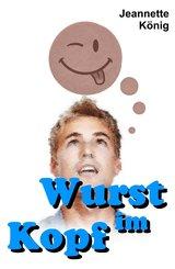 Wurst im Kopf (eBook, ePUB)