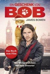 Ein Geschenk von Bob (eBook, ePUB)