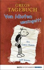 Gregs Tagebuch - Von Idioten umzingelt! (eBook, PDF)