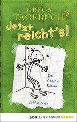 Gregs Tagebuch 3 - Jetzt reicht's! (eBook, PDF)