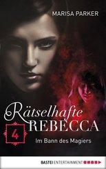 Rätselhafte Rebecca 04 (eBook, ePUB)