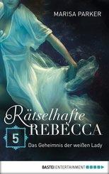 Rätselhafte Rebecca 05 (eBook, ePUB)