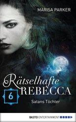 Rätselhafte Rebecca 06 (eBook, ePUB)
