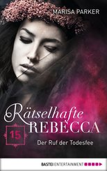 Rätselhafte Rebecca 15 (eBook, ePUB)
