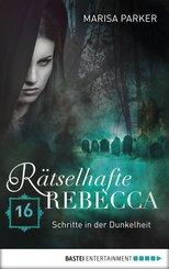 Rätselhafte Rebecca 16 (eBook, ePUB)