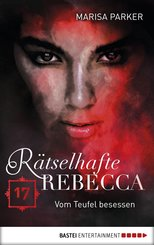 Rätselhafte Rebecca 17 (eBook, ePUB)