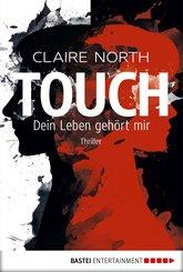 Touch - Dein Leben gehört mir (eBook, ePUB)