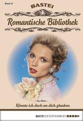 Romantische Bibliothek - Folge 41 (eBook, ePUB)