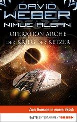 Operation Arche / Der Krieg der Ketzer (eBook, ePUB)