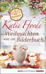 Weihnachten wie im Bilderbuch (eBook, ePUB)
