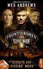 Frontiersmen: Civil War 1 (eBook, ePUB)