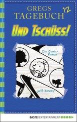 Gregs Tagebuch 12 - Und tschüss! (eBook, PDF)