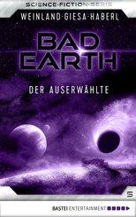Bad Earth 5 - Science-Fiction-Serie (eBook, ePUB)