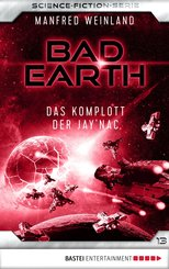 Bad Earth 13 - Science-Fiction-Serie (eBook, ePUB)